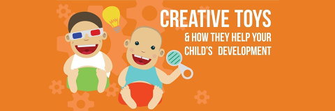 Creative Toys & How They Help Your Child's Development