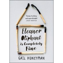Eleanor Oliphant is Completely Fine: Debut Bestseller and Costa First Novel Book Award shortlist 2017