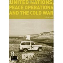 The United Nations, Peace Operations and the Cold War (Seminar Studies In History)