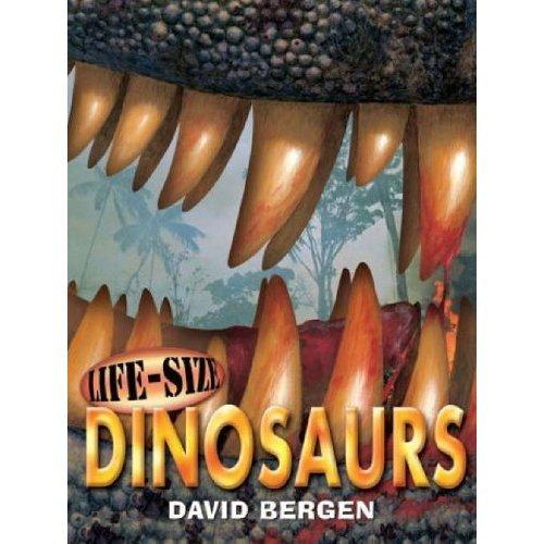 Life-Size Dinosaurs (Life Size Books)