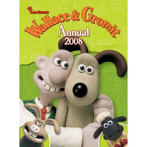 Wallace and Gromit Annual 2008