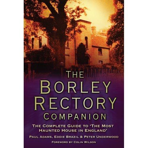 The Borley Rectory Companion