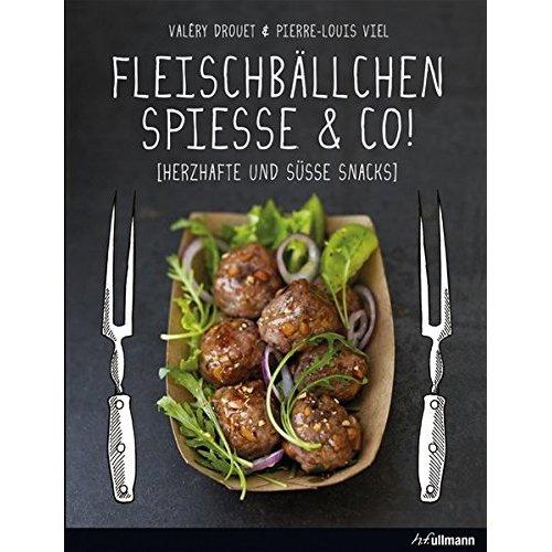 Fleischbällchen, Spieße & Co.: Herzhafte und süße Snacks