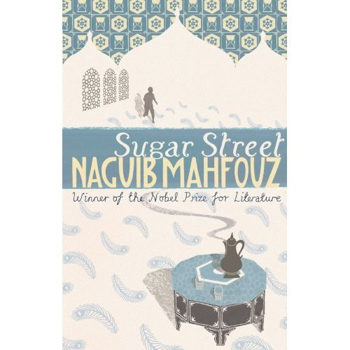 Sugar Street (The Cairo Trilogy, Vol .3)