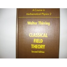A Course in Mathematical Physics: Volume 2: Classical Field Theory