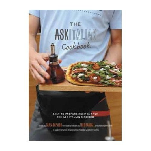 The ASK Italian Cookbook: Easy to prepare recipes from the ASK Italian kitchens