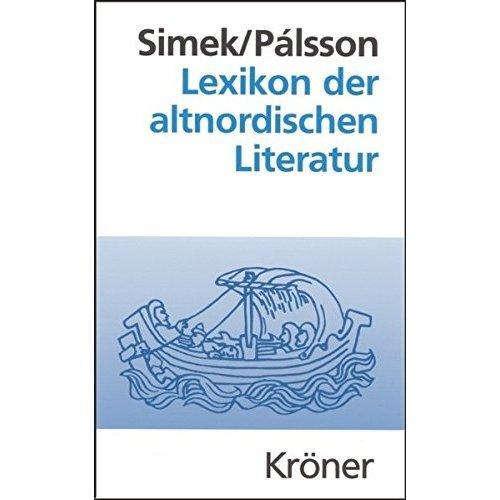 Lexikon der altnordischen Literatur: Die mittelalterliche Literatur Norwegens und Islands