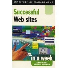 Successful Web Sites in a Week (iaw)