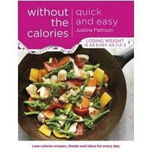 Quick and Easy Without the Calories