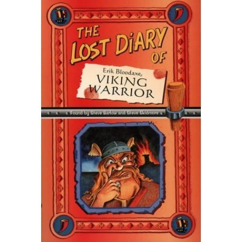 The Lost Diary Of Erik Bloodaxe, Viking Warrior (Lost Diaries)