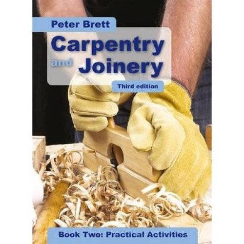 Carpentry and Joinery: Practical Activities: Book 2