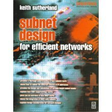 Subnet Design for efficient networks (Computer Weekly Professional Series)