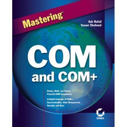 Mastering COM and COM+