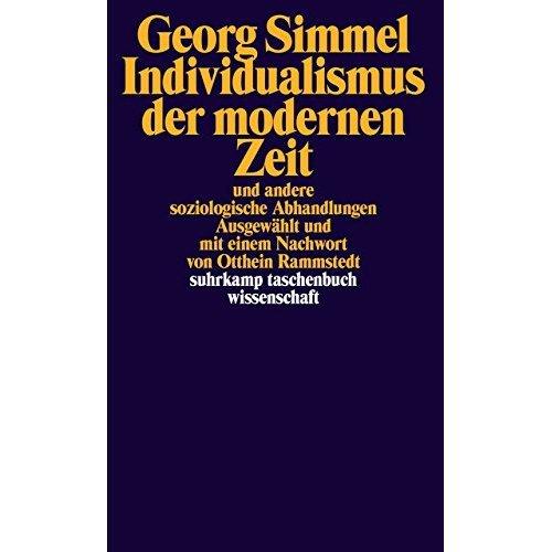 Individualismus der modernen Zeit: und andere soziologische Abhandlungen