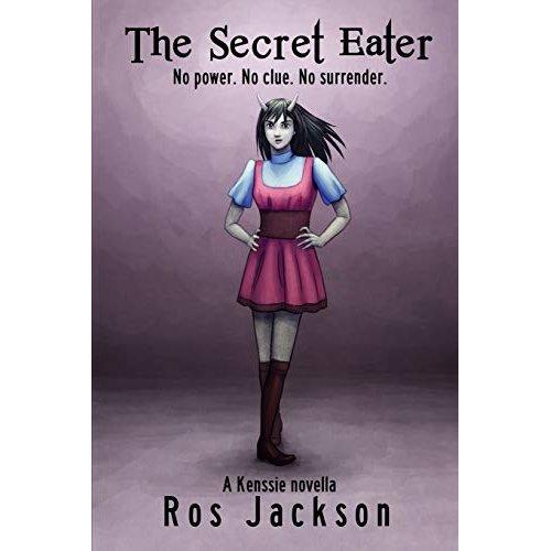 The Secret Eater: Volume 1 (Kenssie)