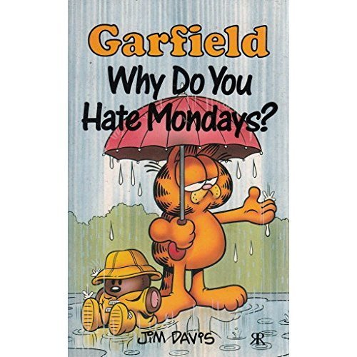 Garfield, Why Do You Hate Mondays? (Garfield Pocket Books)