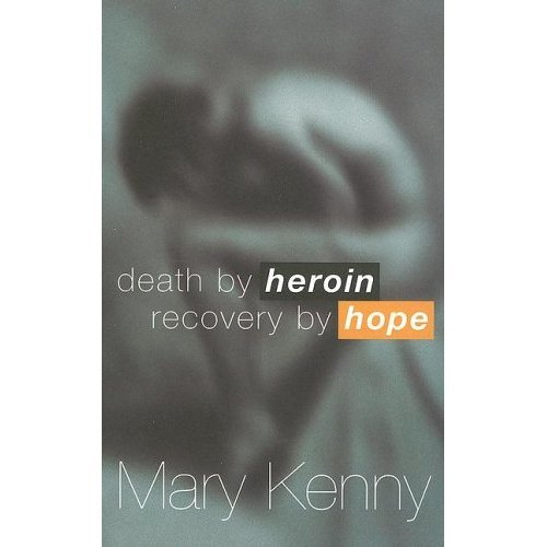 Death by Heroin: Recovery by Hope