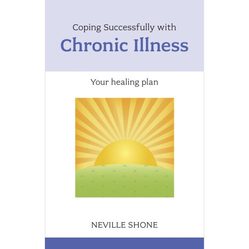 Coping Successfully with Chronic Illness (Overcoming Common Problems)
