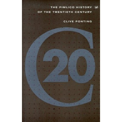 The Pimlico History of the Twentieth Century