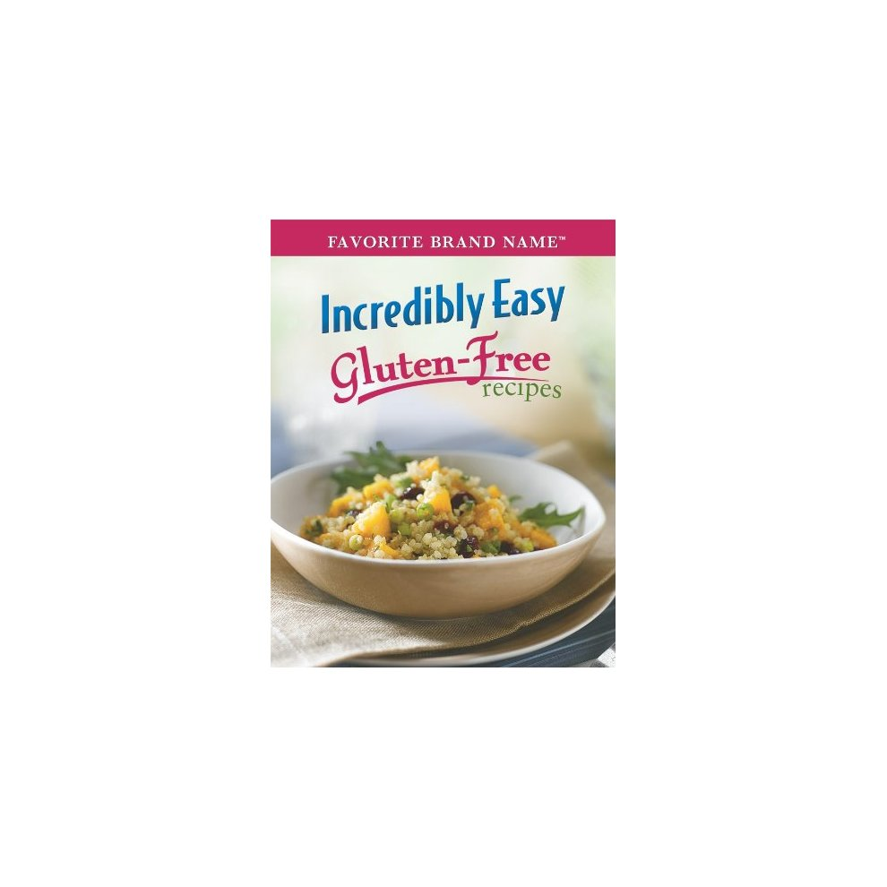 Incredibly Easy GlutenFree Recipes Favorite Brand Name - 1a27d5c69091fae , Incredibly-Easy-GlutenFree-Recipes-Favorite-Brand-Name-13495718 , Incredibly Easy GlutenFree Recipes Favorite Brand Name , Array , 13495718 , Books , OPC-PC9KMC-USED