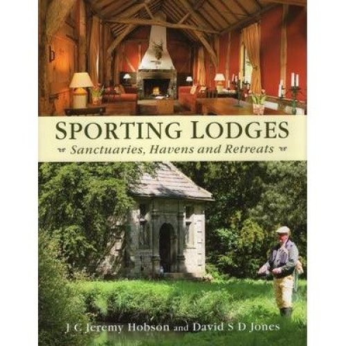 Sporting Lodges - then & Now