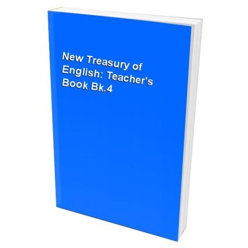 New Treasury of English: Teacher's Book Bk.4