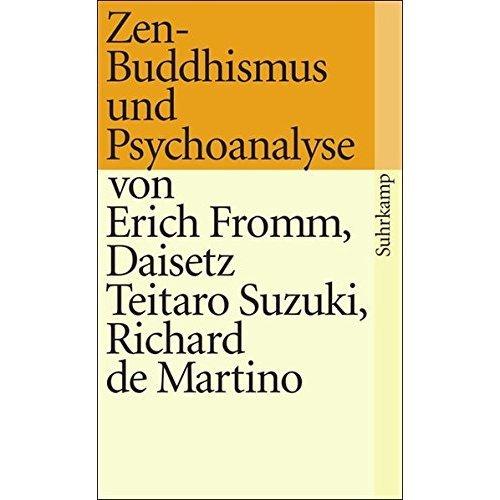 Zen-Buddhismus und Psychoanalyse.