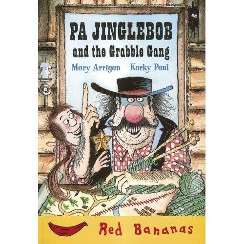 Pa Jinglebob and the Grabble Gang (Banana Storybooks: Red)
