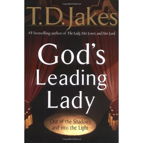 God's Leading Lady: Claiming Your Place in God's Spotlight