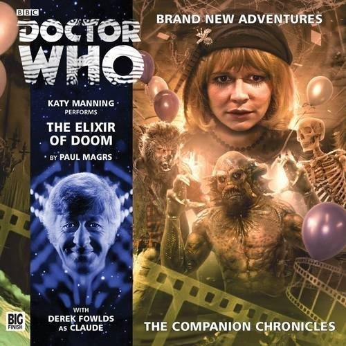 The Elixir of Doom (Doctor Who: The Companion Chronicles)