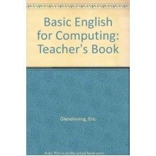 Basic English for Computing: Teacher's Book