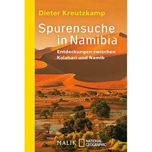 Spurensuche in Namibia: Entdeckungen zwischen Kalahari und Namib