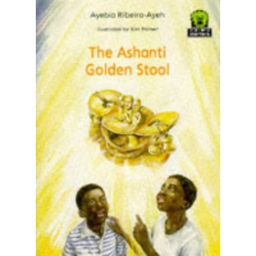 The Ashanti Golden Stool (Junior African Writers: Starters Level 3)