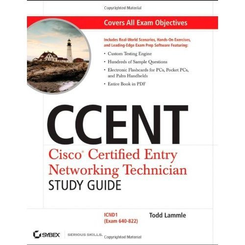 CCENT Cisco Certified Entry Networking Technician Study Guide: ICND1 (Exam 640-822) (Exam 640-822 With CD)