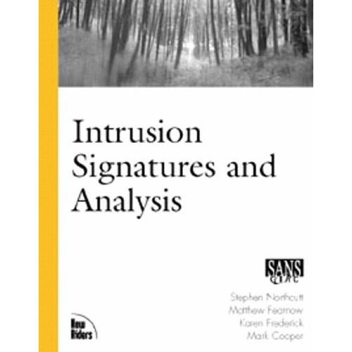 Intrusion Signatures and Analysis