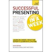 Teach Yourself Successful Presenting in a Week