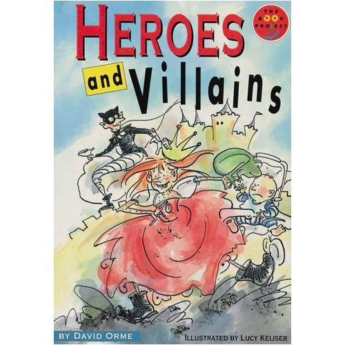 Heroes and Villains Literature and Culture (LONGMAN BOOK PROJECT)