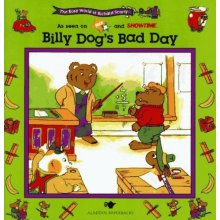 Billy Dog's Bad Day: The Busy World of Richard Scarry