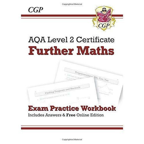 AQA Level 2 Certificate in Further Maths - Exam Practice Workbook (with ans  & online edition) (A*-G)