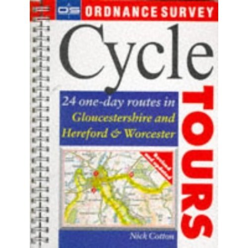Os Cycle Tours Glos & Hereford/Wor: 24 One-day Routes in Gloucester, Hereford and Worcester (Ordnance Survey Cycle Tours)