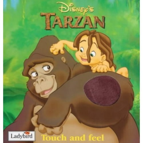 Tarzan Touch And Feel Book (Disney: Film & Video)