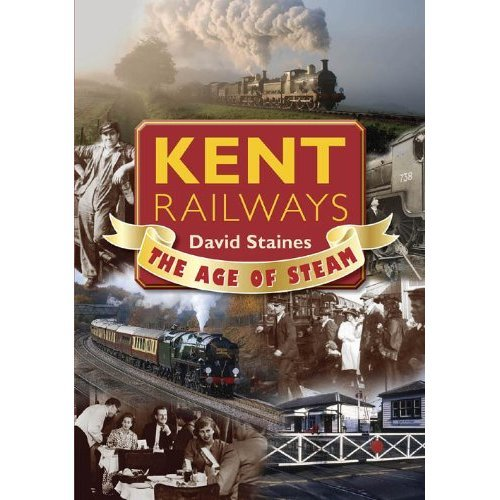 Kent Railways: The Age of Steam (Memories)