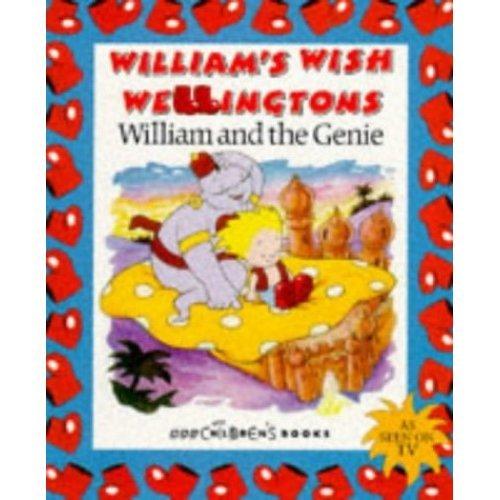 William and the Genie (William's Wish Wellingtons)