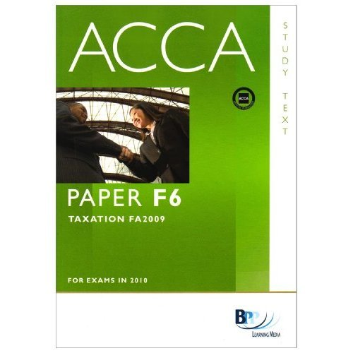ACCA - F6 Tax (FA2009): Study Text