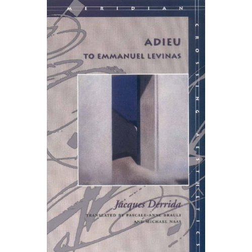 Adieu to Emmanuel Levinas (Meridian: Crossing Aesthetics)