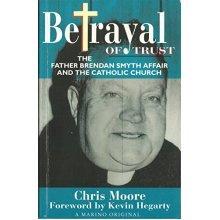Betrayal of Trust, Fr. Brendan Smyth Affair and the Catholic Church (Paedophilia & Catholicism)