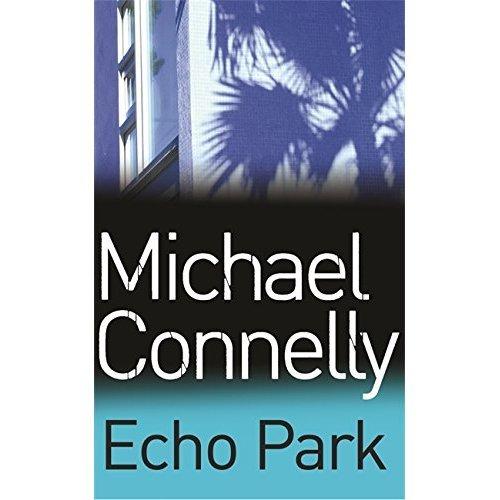 Echo Park (Harry Bosch Series)