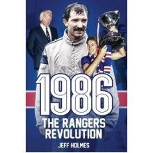 1986: the Rangers Revolution