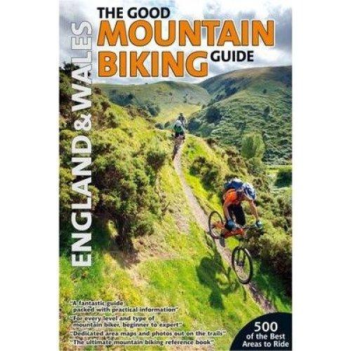 The Good Mountain Biking Guide