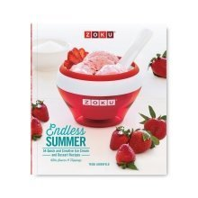 Zoku Endless Summer Ice Cream Recipe Book - 54 Quick and Inspiring Recipes